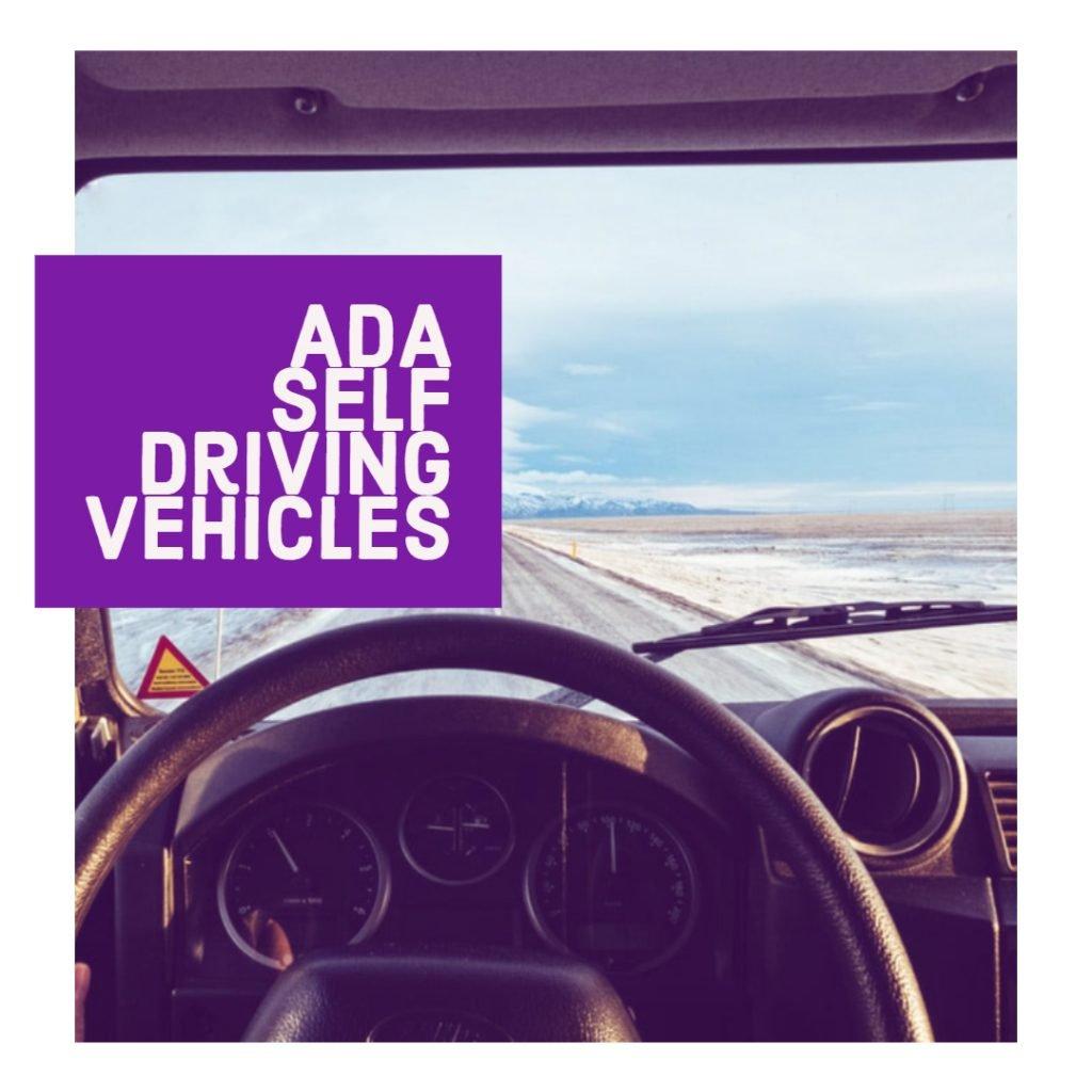 ADA Self Driving Vehicles
