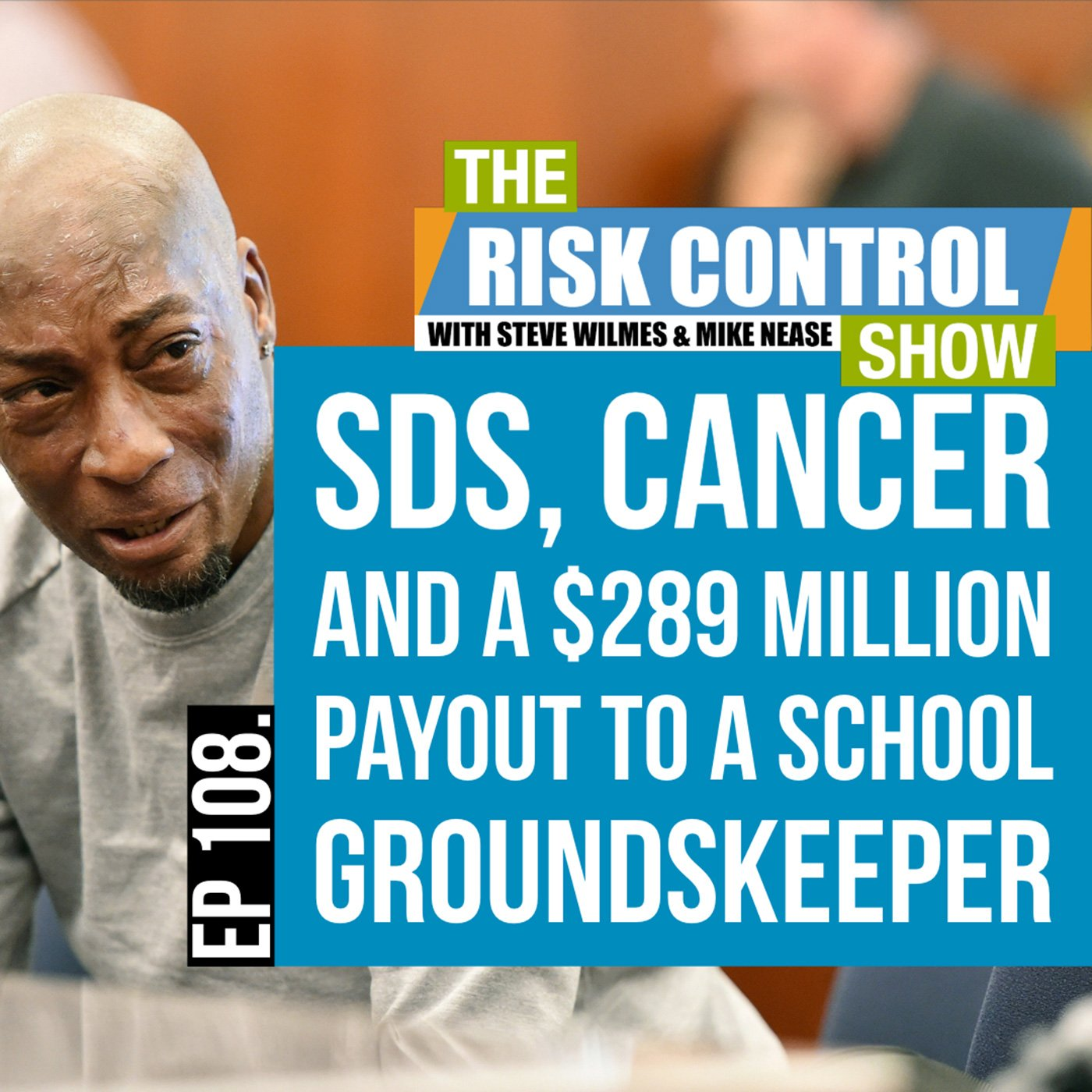 The Risk Control Show - Episode 108