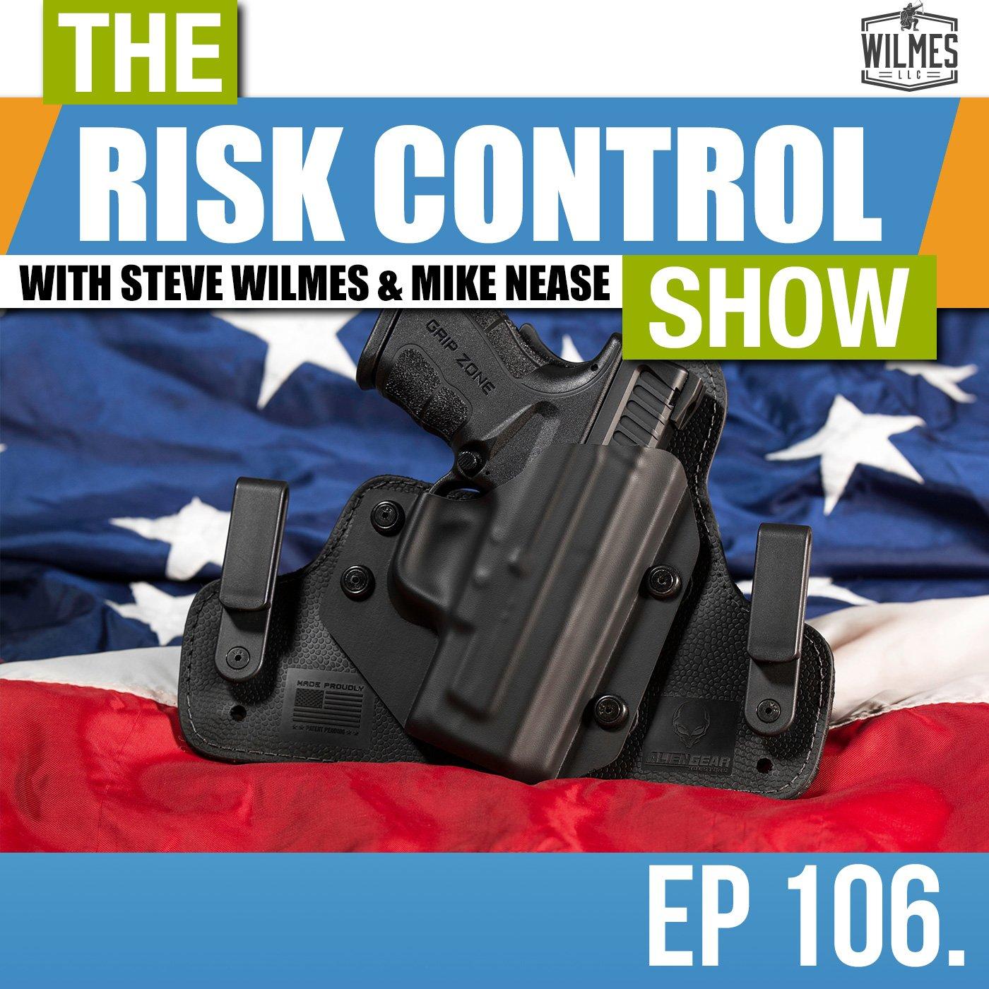 The Risk Control Show Ep 107. Should Teachers Have Guns?