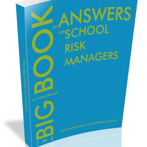big book of answers for school risk managers